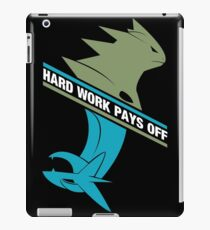 Hard Work Pays Off iPad Case/Skin