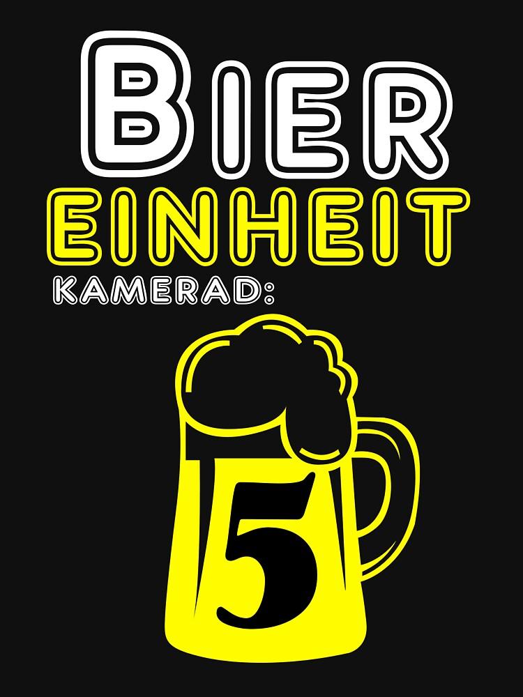 Bier-Einheit Kamerad 5 Geschenk T-Shirt  von Boogshirt