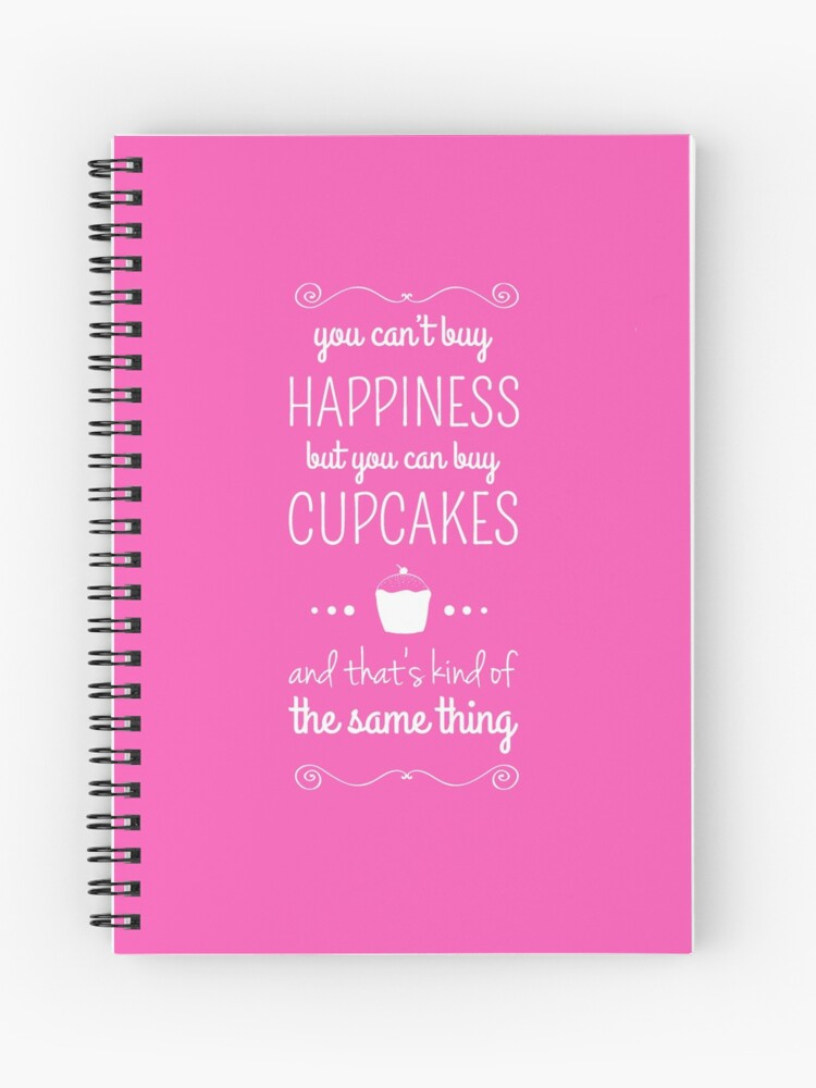 Cupcakes Inspirational Quotes | Spiral Notebook