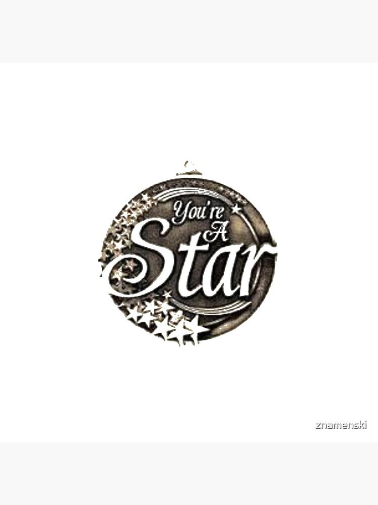 You are a star medal by znamenski