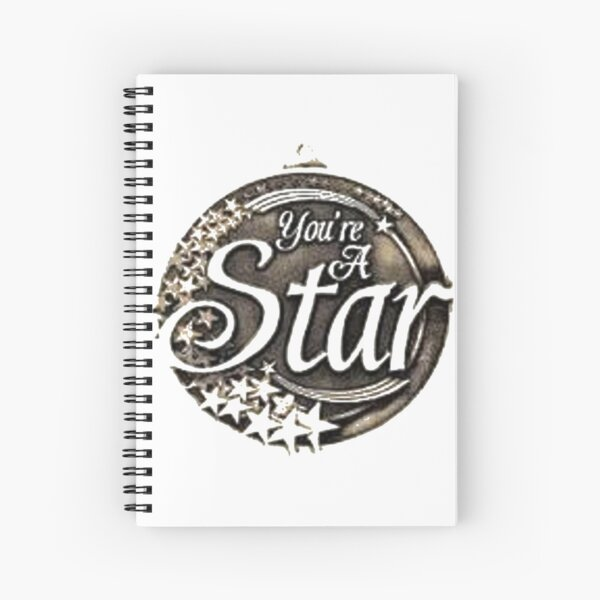 You are a star medal Spiral Notebook