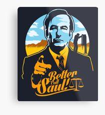 Better Call Saul Metal Print
