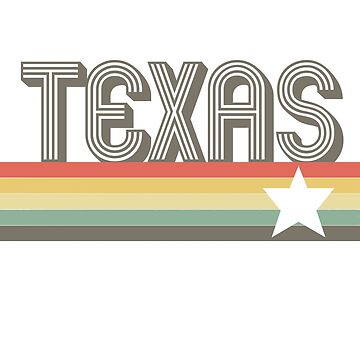 Vintage Retro Texas Art Design Gift for Texas Lovers T-Shirt by pashtyc