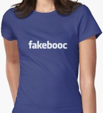 Know Who Your REAL Friends Are? Fakebooc Is Guaranteed To Keep You In the Dark! Women's Fitted T-Shirt
