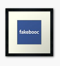 Know Who Your REAL Friends Are? Fakebooc Is Guaranteed To Keep You In the Dark! Framed Print
