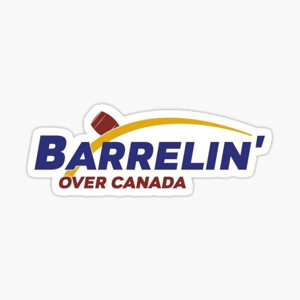 Barrelin' Over Canada Sticker