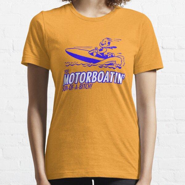 Motorboatin' SOB Essential T-Shirt