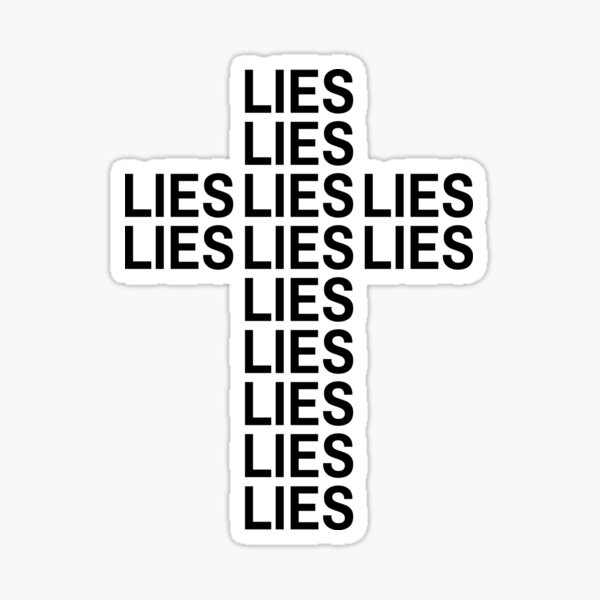 Cross shape filled with lies Sticker