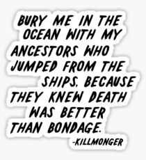 KILLMONGER | BURY ME - BLACK Sticker