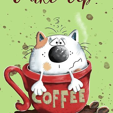 Wake Up Coffee Cat  by modartis