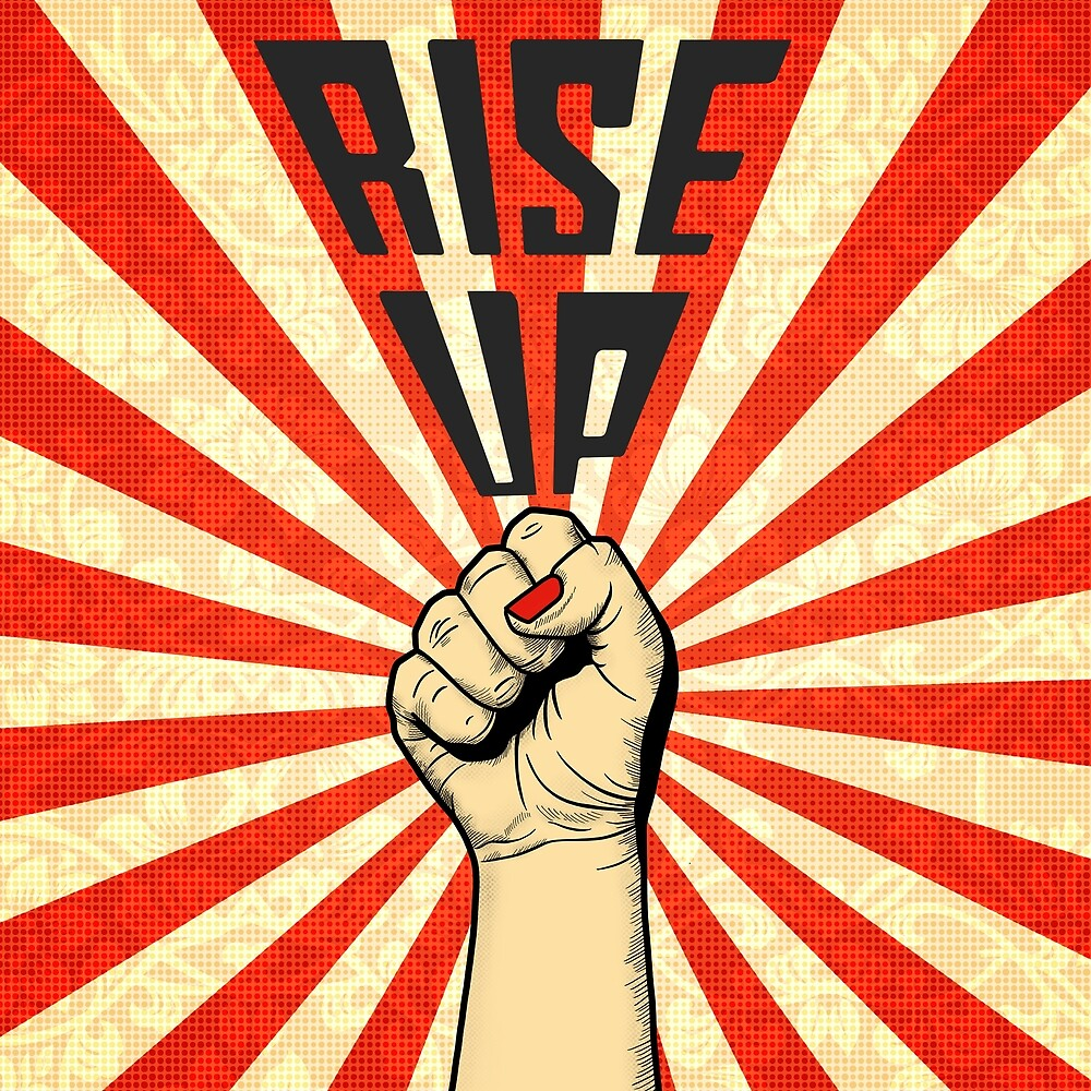 Shepard Fairey inspired Rise up with Fists by alkcalligraphy