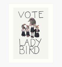 Vote Lady Bird Art Print
