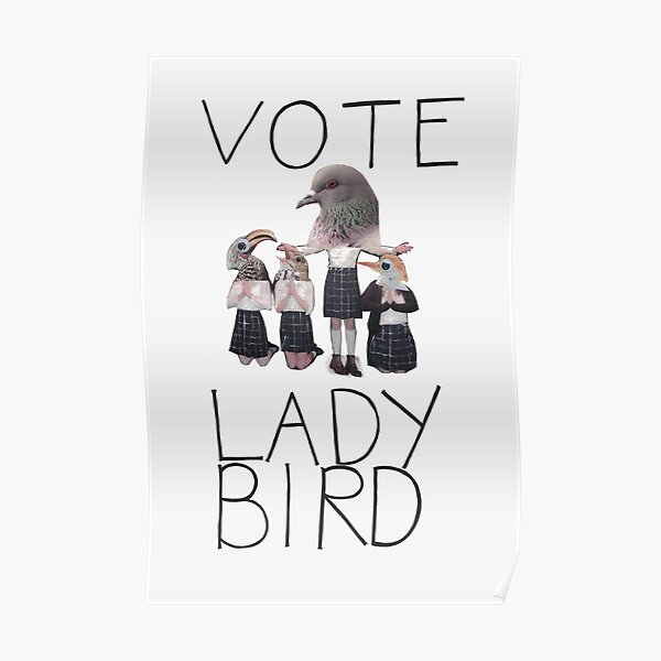 Vote Lady Bird Poster