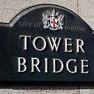 Tower Bridge Sign by AmishElectricCo