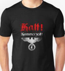 Halt! Hammerzeit! T-Shirt