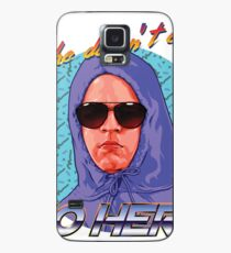 She Doesn't Even Go Here Case/Skin for Samsung Galaxy