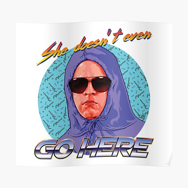 She Doesn't Even Go Here Poster
