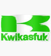Kwikasfuki Poster