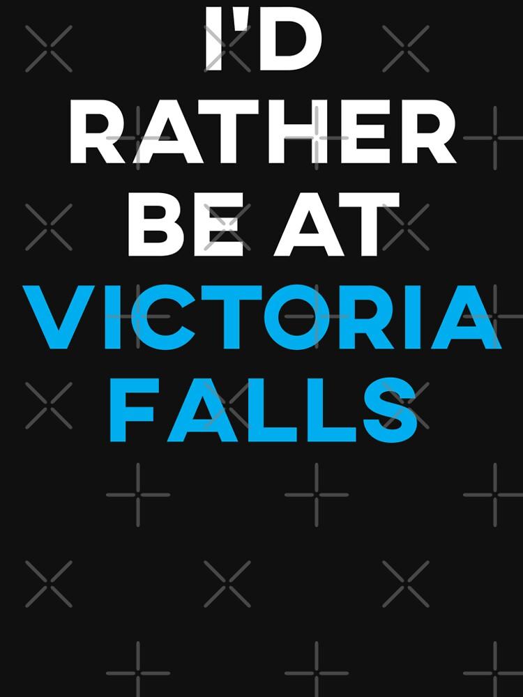 Ich würde lieber in Victoria Falls sein von teesaurus