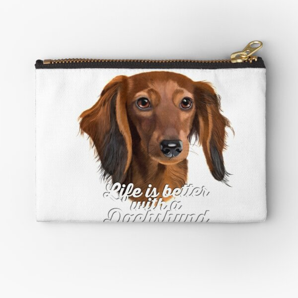 Dachshund Painting, Long Haired Dachshund, Life Is Better With A Dachshund, Brown Dachshund, Dachshund Quote Zipper Pouch