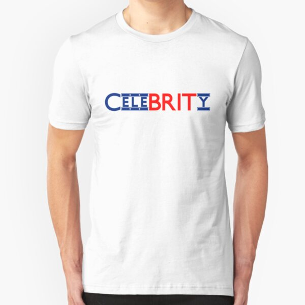 British Celebrity = CeleBRITy Slim Fit T-Shirt