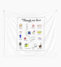 Things we love best Wall Tapestry