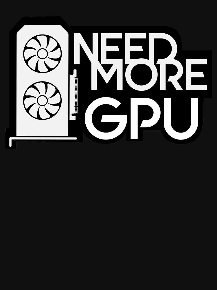 Need More GPU by coderman