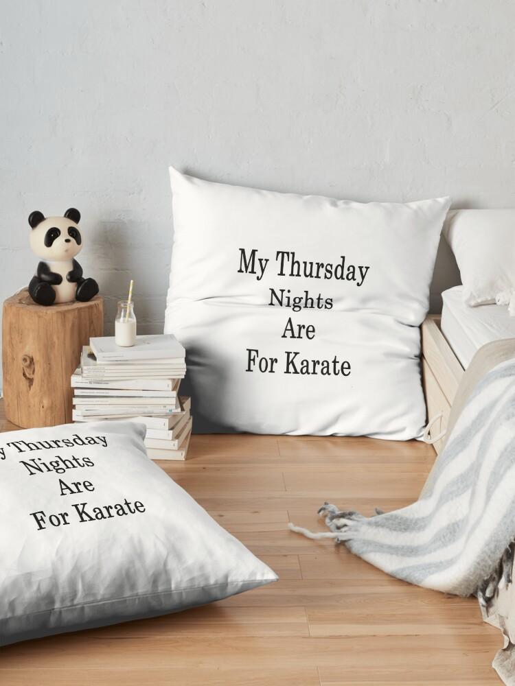 Alternative Ansicht von Meine Donnerstagnächte sind für Karate Bodenkissen