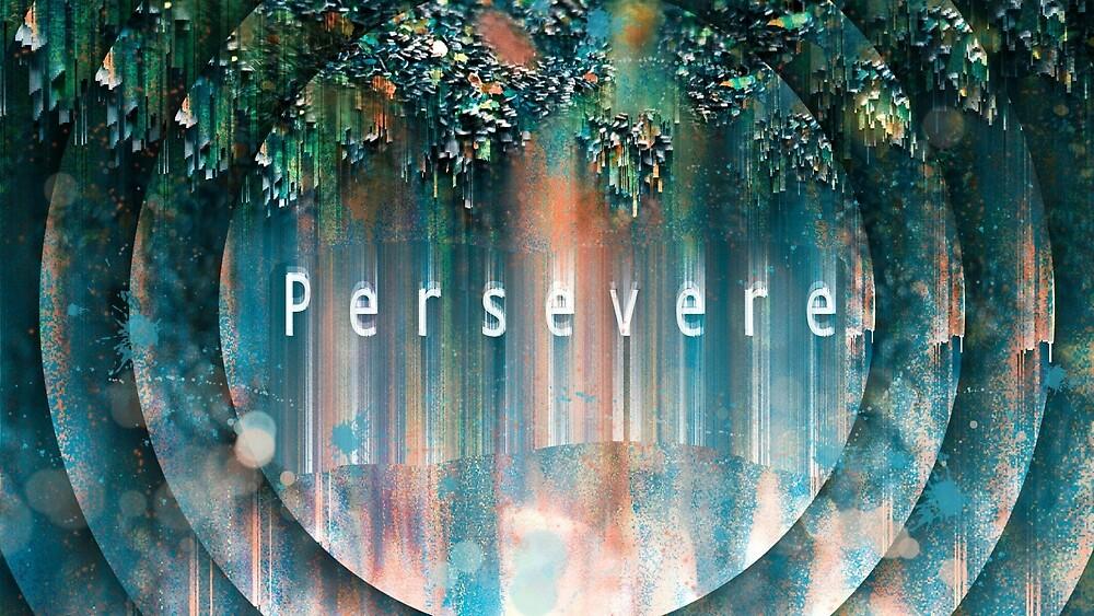 Persevere digital art print by Linandara