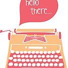 Hello There Typewriter Sticker by LindaTieuArt