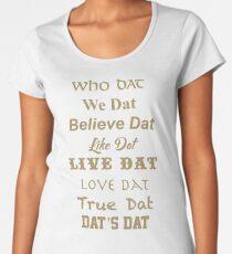 Who Dat Nation  Women's Premium T-Shirt