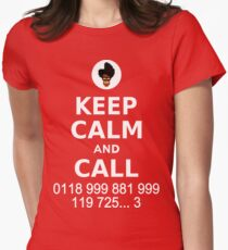 Keep Calm and Call 0118 999 881 999 119 725... Women's Fitted T-Shirt