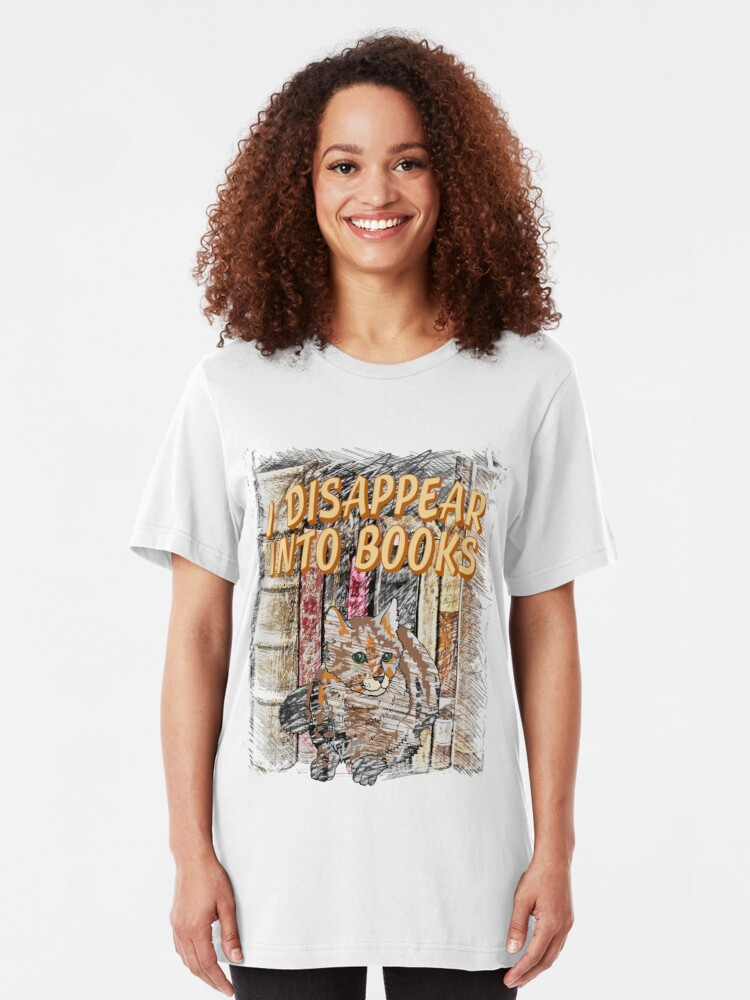 Alternate view of I Disappear Into Books Cat  Slim Fit T-Shirt