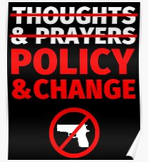 Thoughts and Prayers - End Gun Violence Poster