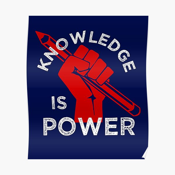 Knowledge is Power - Teacher Student Resist Fist Poster