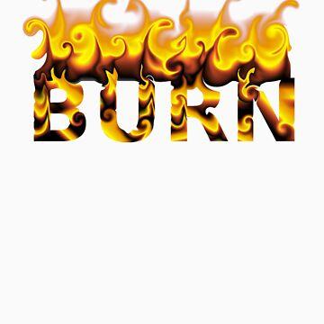 BURN by juicybark