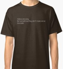 Haikus Are Easy Avocado T-shirt Classic T-Shirt
