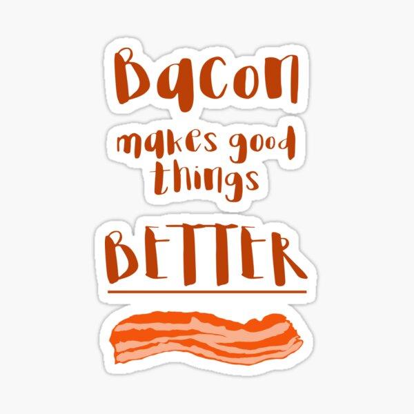 Just Add Bacon  Sticker