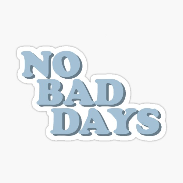 """No Bad Days Positive Vibes Happiness Crystal Ball Make Your Future 3/"""" Sticker"""