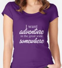 Adventure in the great wide sSomewhere Women's Fitted Scoop T-Shirt