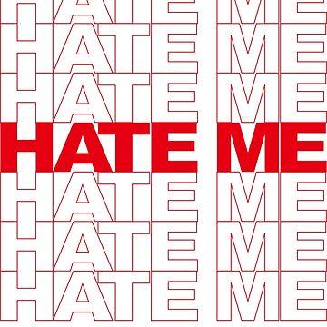 HATE ME  by jay-dee-em