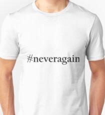 Never Again Gun Control Hashtag Unisex T-Shirt