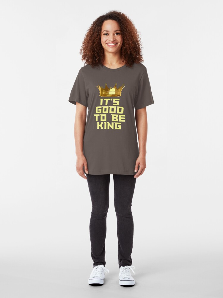 Alternate view of It's Good to be King Slim Fit T-Shirt