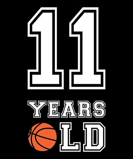 11 Years Old Basketball 11th Birthday Gift By Davdmark