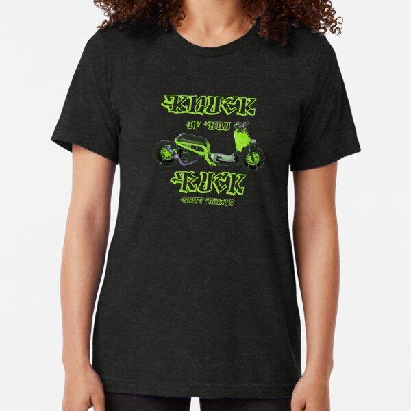 Shift Shirts Knuck If You Ruck – Ruckus Inspired Tri-blend T-Shirt