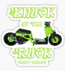 Shift Shirts Knuck If You Ruck – Ruckus Inspired Sticker