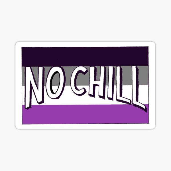ACE NO CHILL Sticker