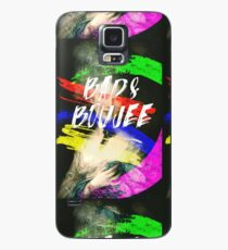Bad and Boujee Case/Skin for Samsung Galaxy