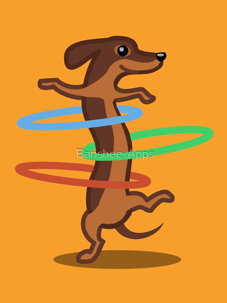 Funny Dachshund HulahoopTshirt - Dog Gifts for Doxie and Sausage Dog Lovers by Banshee-Apps