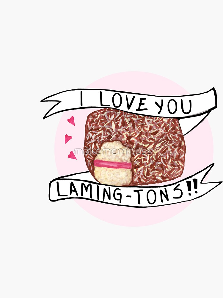 Lamington - I Love You Laming-Tons by makemerriness